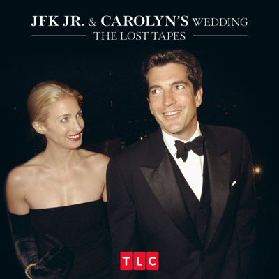 JFK Jr. and Carolyn's Wedding: The Lost Tapes, Season 1 HD Download