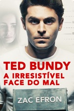 Capa do filme Ted Bundy: A Irresistível Face do Mal