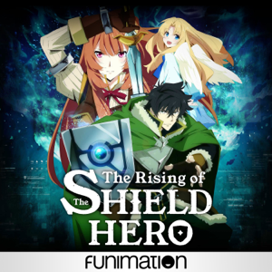 The Rising of the Shield Hero, Pt. 1 (Original Japanese Version)