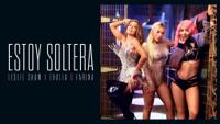 Leslie Shaw, Thalía & Farina - Estoy Soltera (Official Video) artwork