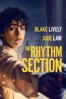 The Rhythm Section  - Reed Morano