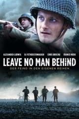 Leave No Man Behind: Der Feind in den eigenen Reihen