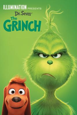 Illumination Presents: Dr. Seuss' The Grinch - Scott Mosier & Yarrow Cheney
