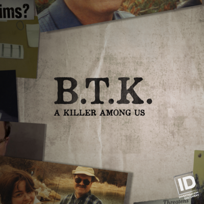 BTK: A Killer Among Us, Season 1 HD Download