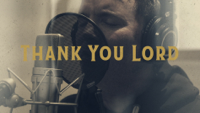 Chris Tomlin - Thank You Lord (feat. Thomas Rhett & Florida Georgia Line) [Lyric Video] artwork