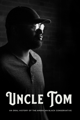 Uncle Tom Movie Synopsis, Reviews