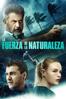 La fuerza de la naturaleza - Michael Polish