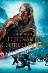 Legionarios, Corre o Muere