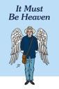 Affiche du film It Must Be Heaven