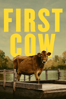 First Cow - Kelly Reichardt