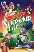 Tom and Jerry: A Nutcracker Tale Special Edition