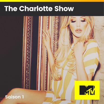 The Charlotte Show, Saison 1 - The Charlotte Show