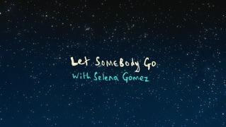 Let Somebody Go (Lyric Video)