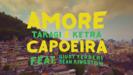 Amore e Capoeira - Takagi & Ketra, Giusy Ferreri & Sean Kingston