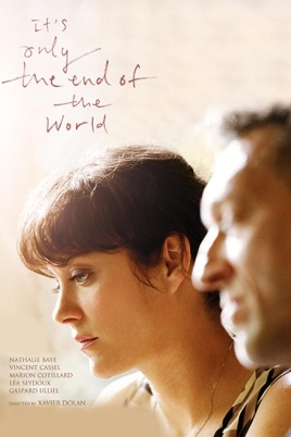 Image result for it's only the end of the world poster