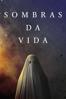 Sombras da Vida - David Lowery
