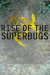 Rise of the Superbugs wiki, synopsis