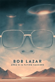 Bob Lazar Area 51 Flying Saucers