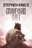 Stephen King - Stephen King's Graveyard Shift  artwork