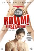 Boom!: Das Sexperiment (Unzensierte Fassung)
