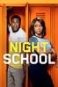 Night School - Malcolm D. Lee