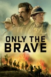 Only the Brave wiki, synopsis
