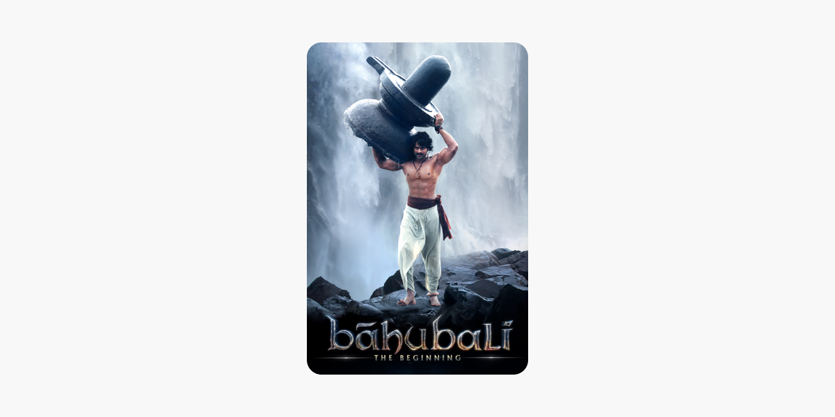 ‎Bahubali: The Beginning (Hindi Dubbed) on iTunes