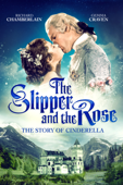The Slipper And The Rose: The Story Of Cinderella