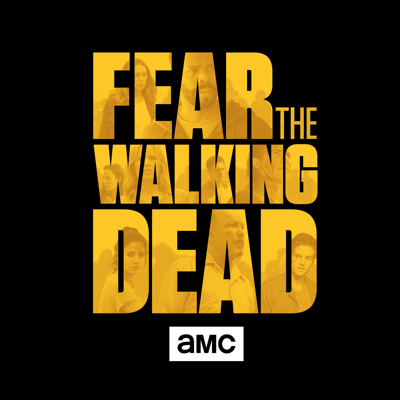 Fear the Walking Dead, Season 3 HD Download