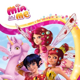 Mia And Me Staffel 3 Vol 1 Bei Itunes