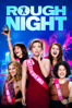 Rough Night - Lucia Aniello