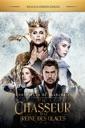 Affiche du film Les chroniques de Blanche-Neige: Le Chasseur et la Reine des Glaces