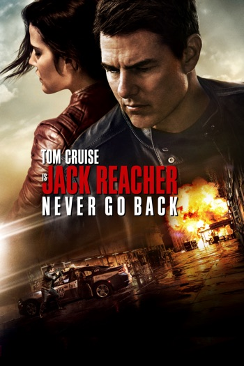 Poster of Jack Reacher: Never Go Back 2016 Full Hindi Dual Audio Movie Download BluRay 480p