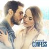 Confess - Confess, Season 1  artwork