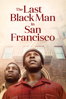Joe Talbot - The Last Black Man in San Francisco  artwork