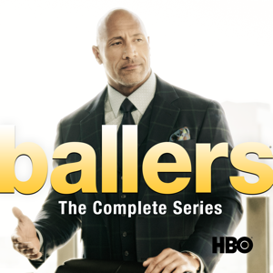 Ballers, The Complete Series