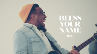 Bless Your Name [feat. Chandler Moore]