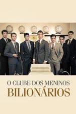 Capa do filme O Clube dos Meninos Bilionários
