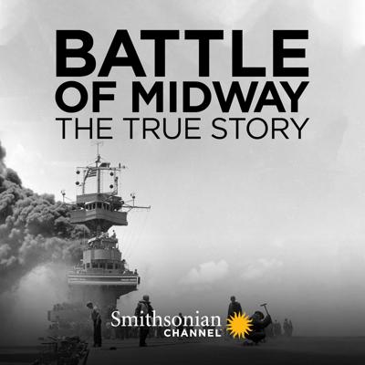 Battle of Midway: The True Story, Season 1 - Battle of Midway: The True Story
