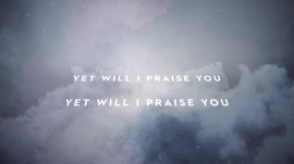 Yet I Will Praise You (feat. Crowder)