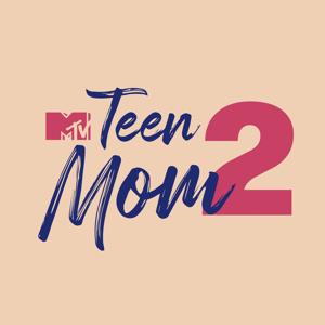 Teen Mom 2, Season 10 Synopsis, Reviews