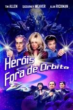 Capa do filme Heróis Fora de Órbita (Legendado)