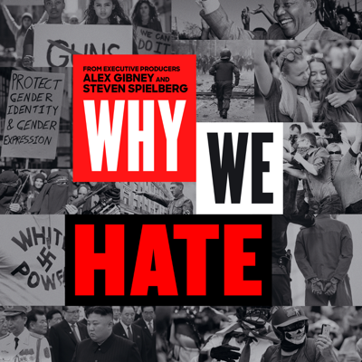 Why We Hate, Season 1 HD Download
