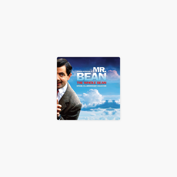 Mr Bean The Whole Bean The Complete Series On Itunes Mr bean's painting comes to life in his nightmare! itunes apple