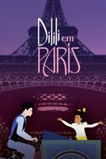 Capa do filme Dilili em Paris