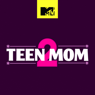 Teen Mom 2, Season 9 HD Download