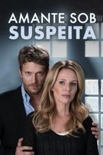 Capa do filme Amante sob Suspeita