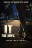 It Follows - David Robert Mitchell