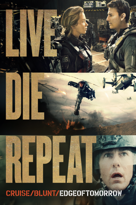 Live Die Repeat: Edge of Tomorrow Movie Synopsis, Reviews