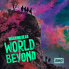 The Walking Dead: World Beyond - The Blaze of Gory artwork